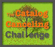 catalog canceling challenge